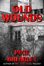Old Wounds: A Short Story